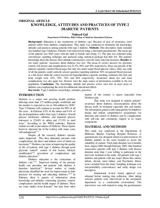 J Ayub Med Coll Abbottabad 2010;22(3)  ORIGINAL ARTICLE  KNOWLEDGE, ATTITUDES AND PRACTICES OF TYPE 2 DIABETIC PATIENTS Na...