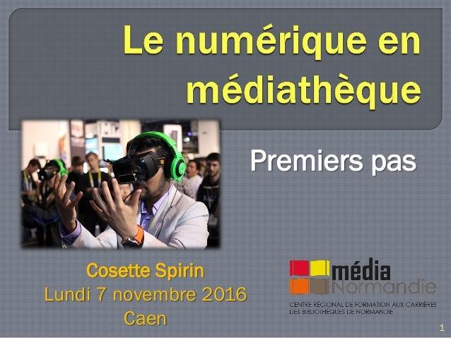 Premiers pas Cosette Spirin Lundi 7 novembre 2016 Caen 1