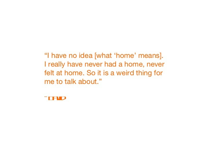 what home means to me in Home can mean many different things, depending on the person who describes it so i thought i would share what home meant to me, in the hope of spreading a little warmth and also giving you a bit of an insight into my life.