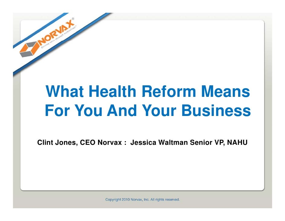 NAHU/Norvax Health Reform Update