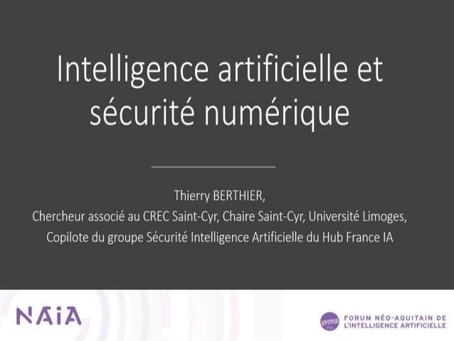 Intelligence Artificielle et sécurité numérique Partie 1 : Intelligence artificielle, de quoi parle-t-on ? Partie 2 : L'IA...