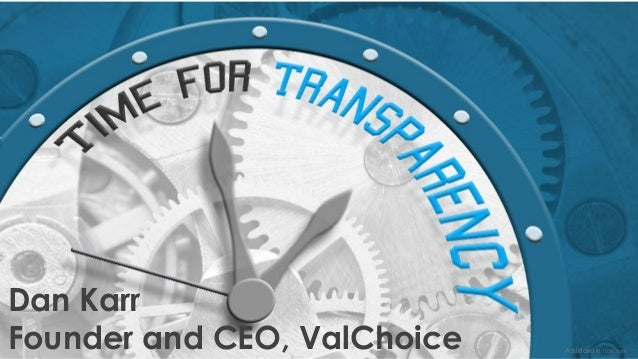 © ValChoice 2016 Dan Karr Founder and CEO, ValChoice Assistant © 123rf.com
