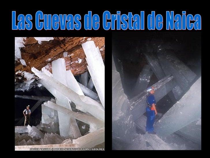 Las Cuevas de Cristal de Naica