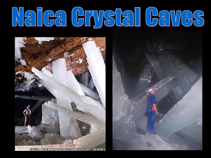 The largest natural crystals on Earth have been discovered in two caves within a silver and zinc mine nearNaica, in Chihua...