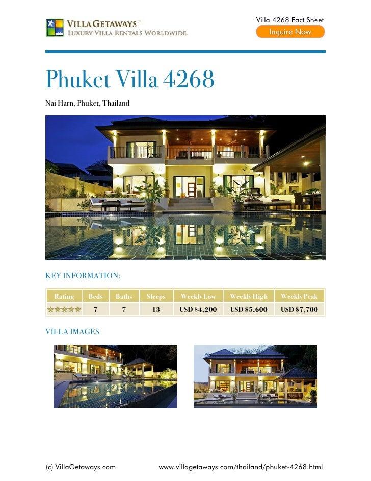 Villa 4268 Fact SheetPhuket Villa 4268Nai Harn, Phuket, ThailandKEY INFORMATION:  Rating     Beds    Baths   Sleeps   Week...