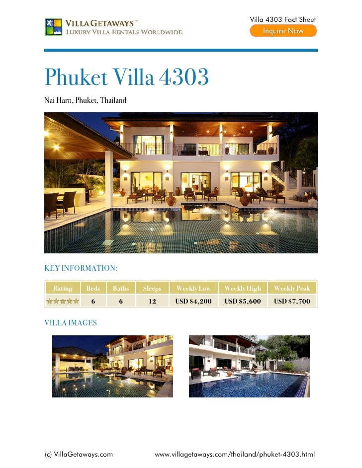 Villa 4303 Fact SheetPhuket Villa 4303Nai Harn, Phuket, ThailandKEY INFORMATION:  Rating     Beds    Baths   Sleeps   Week...