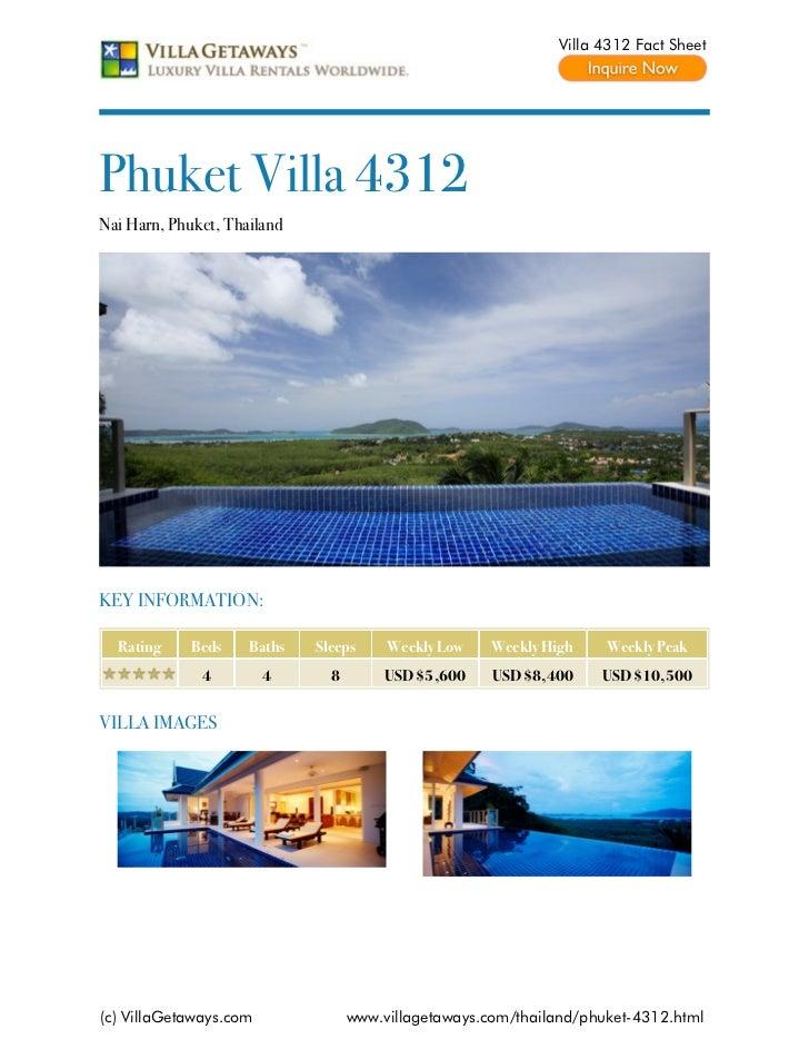 Villa 4312 Fact SheetPhuket Villa 4312Nai Harn, Phuket, ThailandKEY INFORMATION:  Rating     Beds    Baths   Sleeps     We...