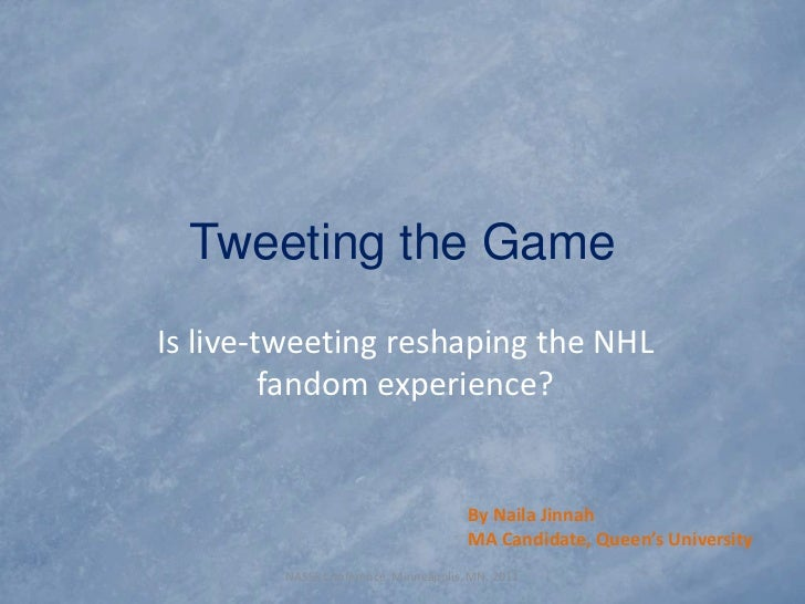 Tweeting the GameIs live-tweeting reshaping the NHL         fandom experience?                                      By Nai...