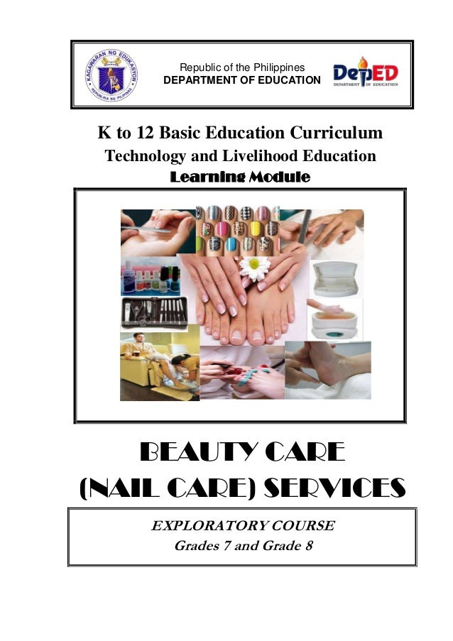 K to 12 Basic Education Curriculum Technology and Livelihood Education Learning Module BEAUTY CARE (NAIL CARE) SERVICES EX...