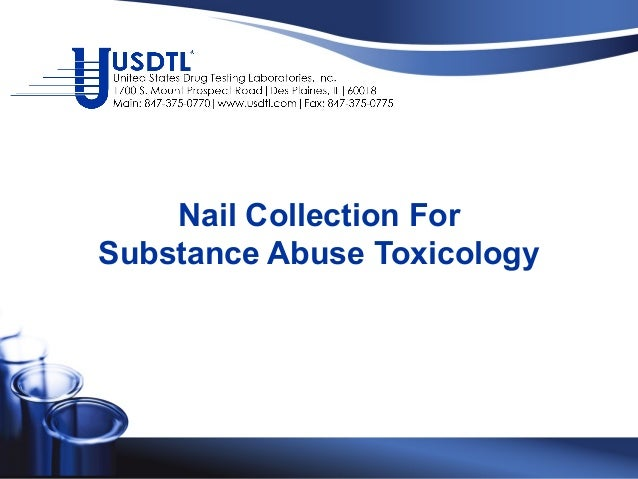 Nail Collection For Substance Abuse Toxicology
