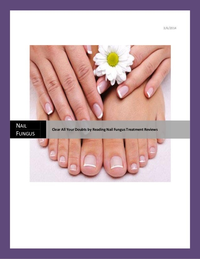 Toenail Fungus Treatment Reviews