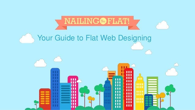 Your Guide to Flat Web Designing