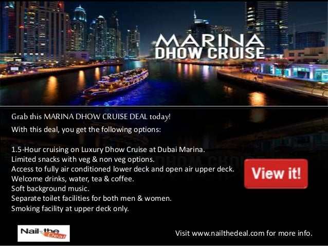 Nail The Deal Luxury Dubai Marina Dinner Dhow Cruise Deals Packag - Cruise deal