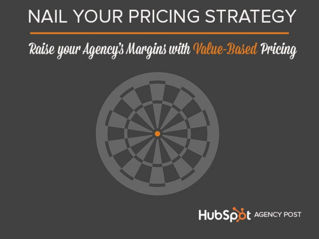 Nail Your Pricing Strategy: Raise Your Agency's Margins with Value-Based Pricing