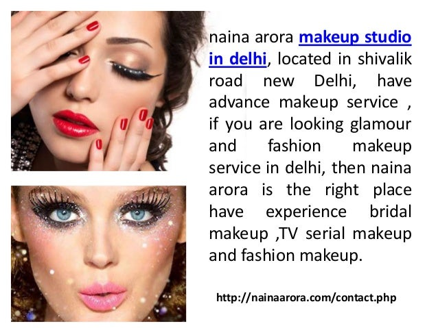 ... 4. naina arora makeup studio in delhi ...