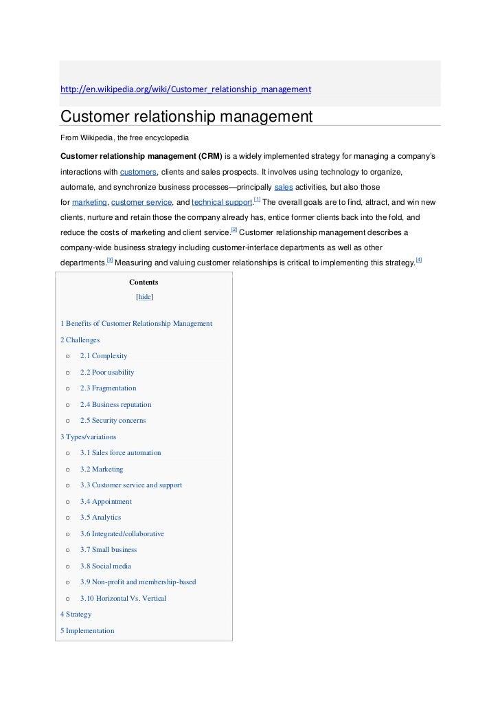 http://en.wikipedia.org/wiki/Customer_relationship_managementCustomer relationship managementFrom Wikipedia, the free ency...