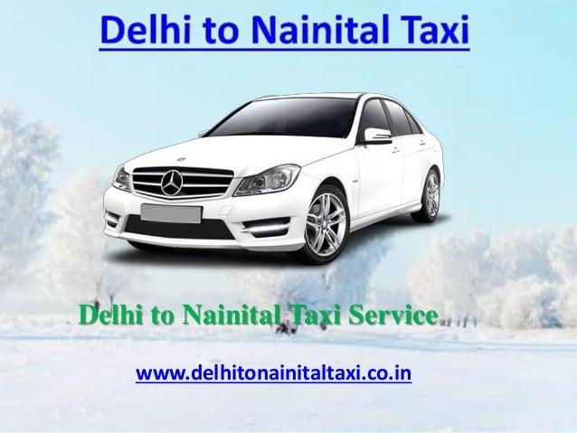 Delhi to Nainital Taxi Service www.delhitonainitaltaxi.co.in