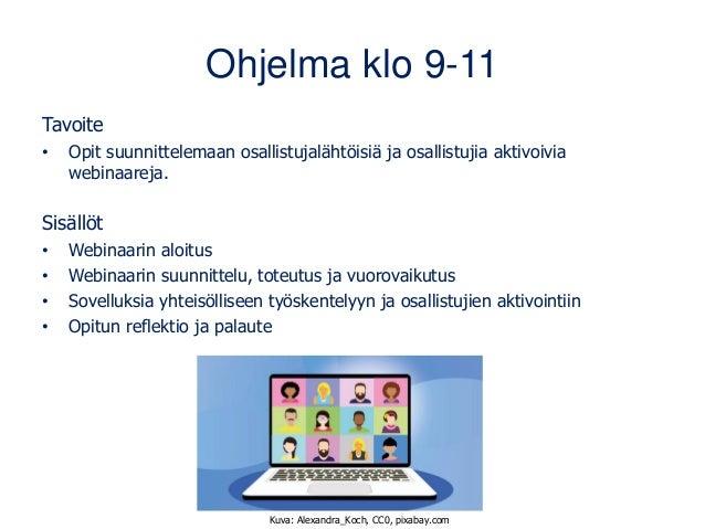 Näin toteutat laadukkaan ja osallistavan webinaarin 16.3.21 Slide 2
