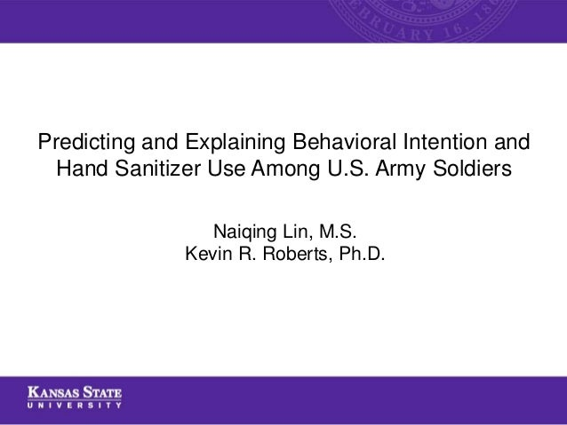 Predicting And Explaining Behavioral Intention And Hand Sanitizer Us