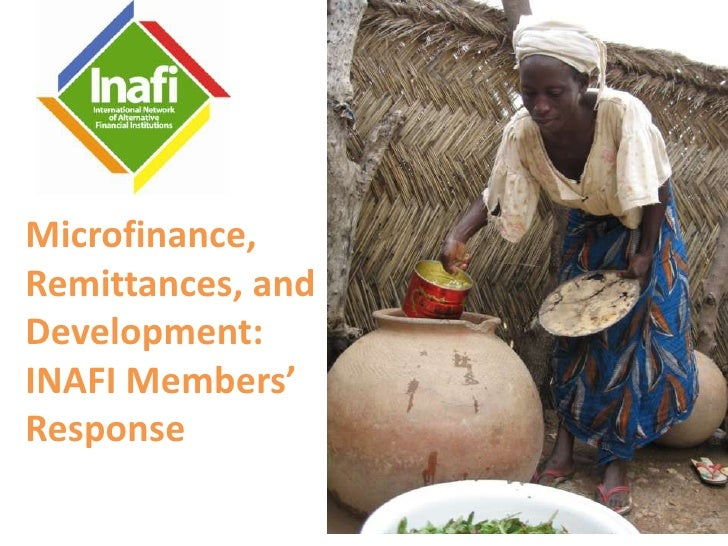 Microfinance, Remittances, and Development:<br />INAFI Members' Response<br />