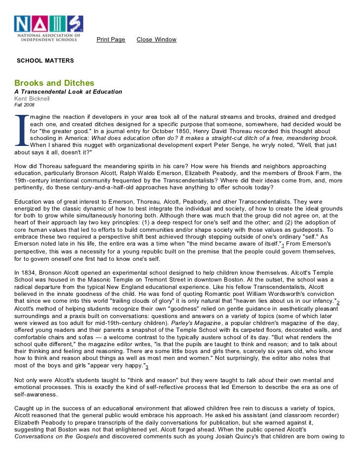 Print Page      Close Window SCHOOL MATTERSBrooks and DitchesA Transcendental Look at EducationKent BicknellFall 2008I    ...