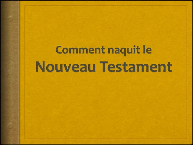 1. Chronologie des textes : quand et comment fut écritle Nouveau Testament ?2. Une histoire de manuscrits…3. Exemples de c...