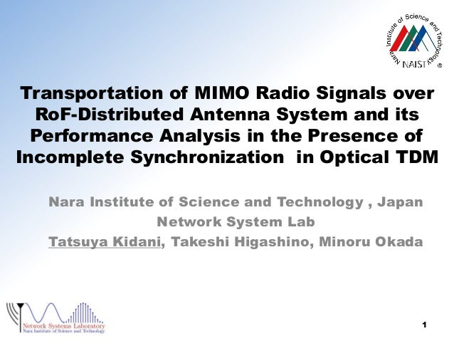 Transportation of MIMO Radio Signals over RoF-Distributed Antenna System and its Performance Analysis in the Presence of I...