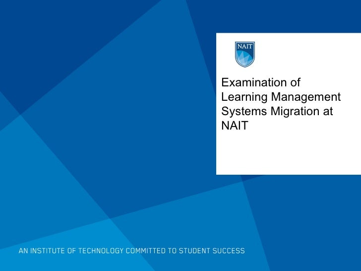 Examination of Learning Management Systems Migration at NAIT