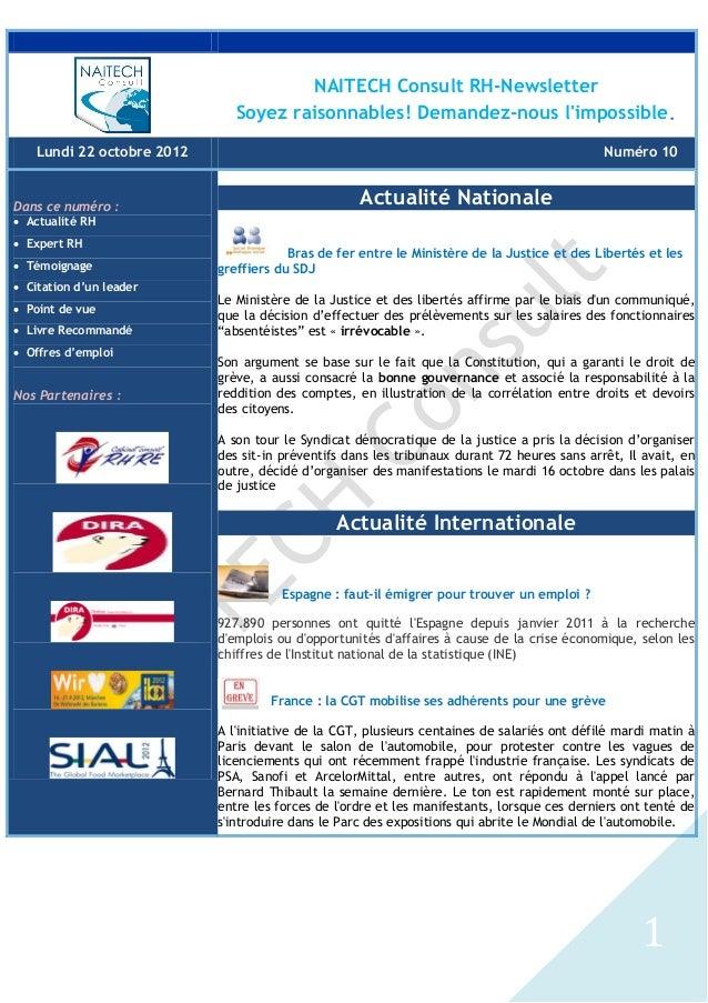 1 NAITECH Consult RH-Newsletter Soyez raisonnables! Demandez-nous l'impossible. Lundi 22 octobre 2012 Numéro 10 Dans ce nu...