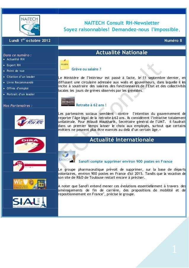 1 NAITECH Consult RH-Newsletter Soyez raisonnables! Demandez-nous l'impossible. Lundi 1er octobre 2012 Numéro 8 Dans ce nu...