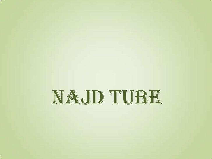 Najd tube