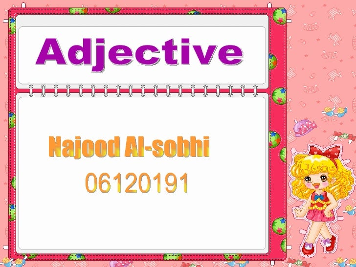 Adjective Najood Al-sobhi 06120191