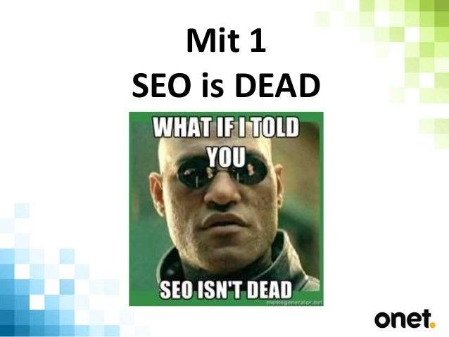 Największe mity SEO - East-biz 2.0 Slide 3