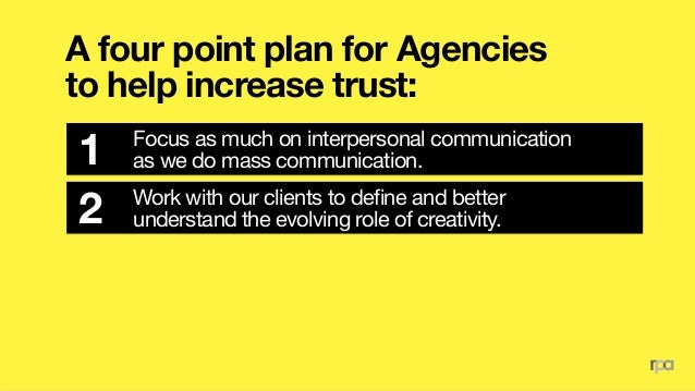 A four point plan for Agencies to help increase trust: Support our clients in recognizing the distinction 