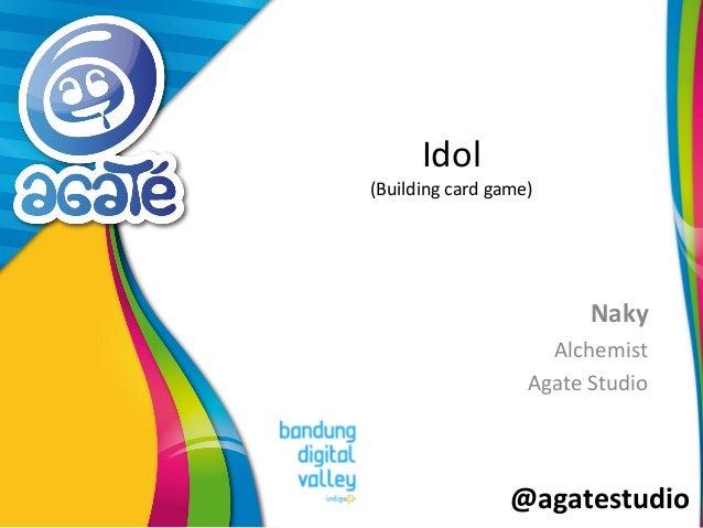 @agatestudio Idol (Building card game) Naky Alchemist Agate Studio