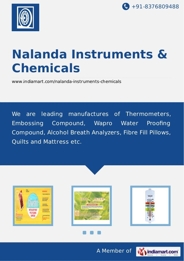 +91-8376809488 A Member of Nalanda Instruments & Chemicals www.indiamart.com/nalanda-instruments-chemicals We are leading ...