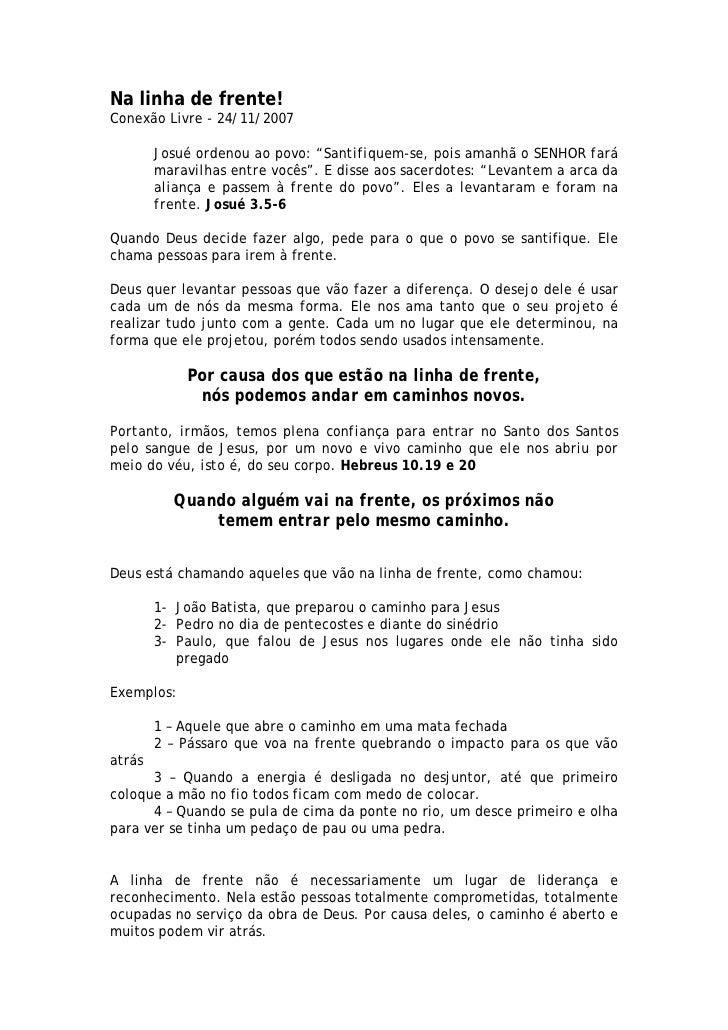 """Na linha de frente! Conexão Livre - 24/11/2007          Josué ordenou ao povo: """"Santifiquem-se, pois amanhã o SENHOR fará ..."""