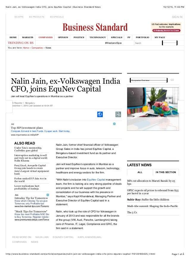 15/12/15, 11:43 PMNalin Jain, ex-Volkswagen India CFO, joins EquNev Capital | Business Standard News Page 1 of Ẩhttp://www...
