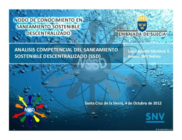 ANALISIS COMPETENCIAL DEL SANEAMIENTO             Luis Eduardo Martínez A.SOSTENIBLE DESCENTRALIZADO (SSD)                ...