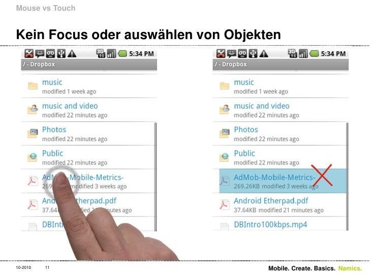 Kein Focus oder auswählen von Objekten<br />Mouse vs Touch<br />11<br />Mobile. Create. Basics. <br />10-2010<br />