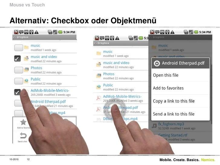 Alternativ: Checkbox oder Objektmenü<br />Mouse vs Touch<br />12<br />Mobile. Create. Basics. <br />10-2010<br />