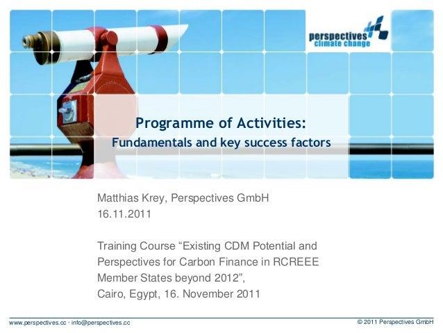 Programme of Activities:                                   Fundamentals and key success factors                           ...