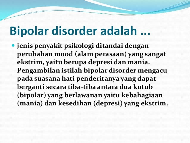 Faktor Penyebab Bipolar