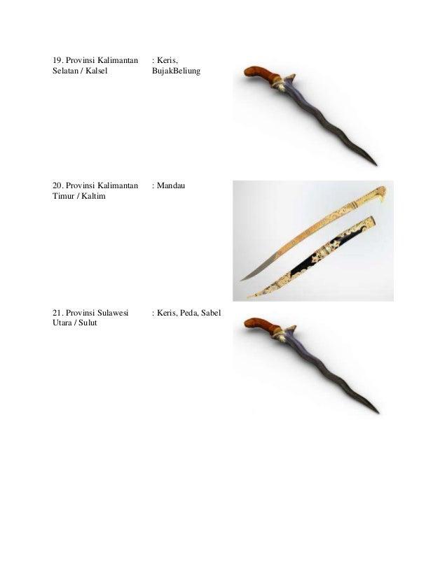Nama senjata tradisional khas daerah adat budaya nasional