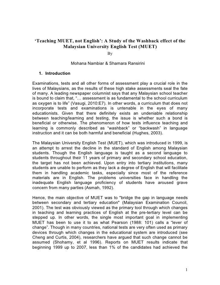 'Teaching MUET, not English': A Study of the Washback effect of the             Malaysian University English Test (MUET)  ...