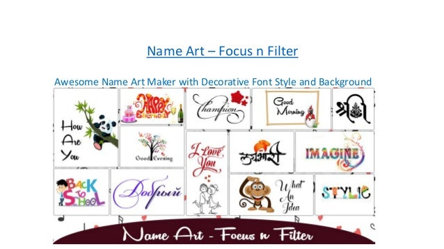 Name Art Focus N Filter Awesome Maker With Decorative Font Style And Background