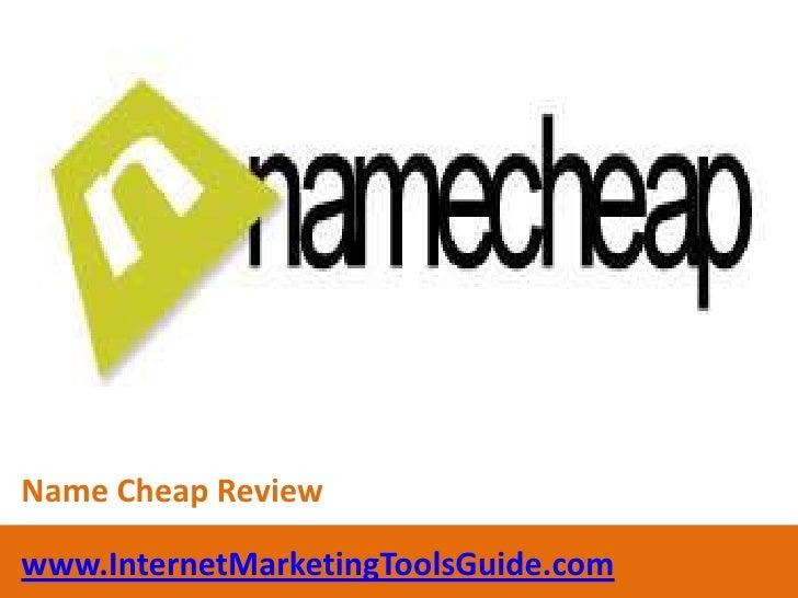 Name Cheap Review<br />www.InternetMarketingToolsGuide.com<br />