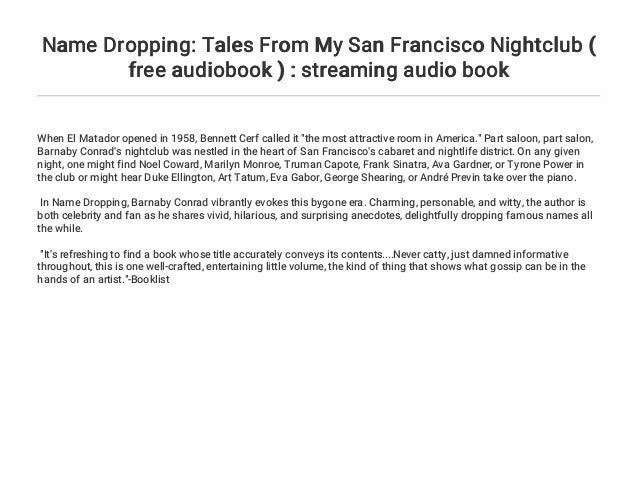 Name Dropping: Tales From My San Francisco Nightclub