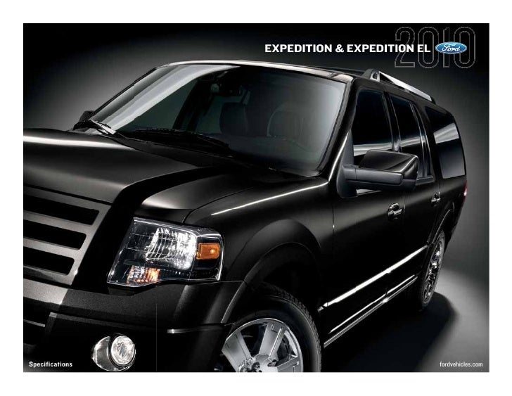 EXPEDITION & EXPEDITION EL     Specifications                                fordvehicles.com
