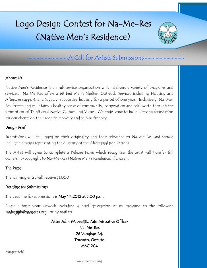 `     Logo Design Contest for Na-Me-Res          (Native Men's Residence)                 ~~~~~~~~~~~~~~~A       Call for ...